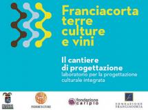 Franciacorta Terre Culture e Vini: il cantiere di progettazione