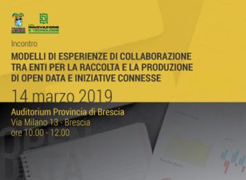 Incontro di presentazione di azioni di coordinamento della Provincia di Brescia per il sostegno ai Comuni nella produzione e raccolta di Open Data e per iniziative connesse in corso di realizzazione
