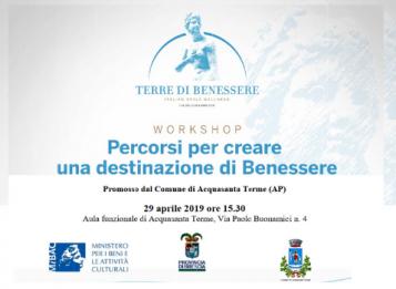Percorsi per creare una destinazione di Benessere: workshop ad Acquasanta Terme