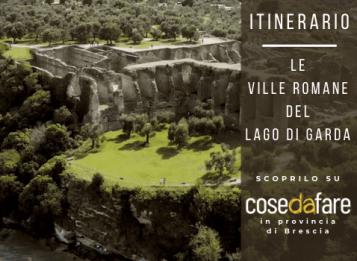 Itinerari in provincia di Brescia - Le ville romane del Lago di Garda