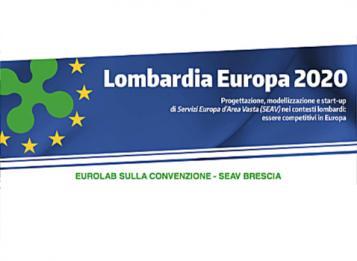 Lombardia Europa 2020: EuroLab sulla convenzione - SEAV Brescia
