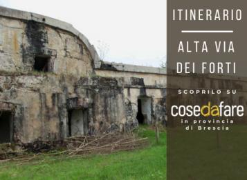 Itinerari in provincia di Brescia: Alta Via dei Forti