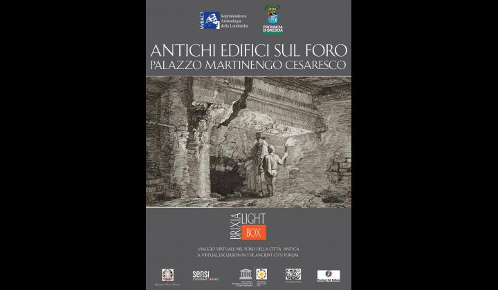 Brixia Light Box: viaggio virtuale nel foro della città antica