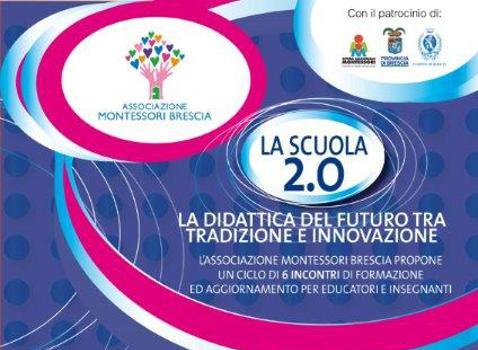 La Scuola 2.0 - La didattica del futuro tra tradizione e innovazione