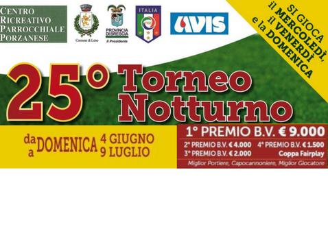 Torneo notturno di Calcio Pozano di Leno - 25ma edizione
