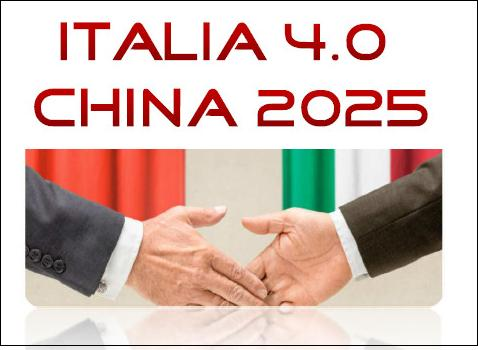 Italia 4.0 - China 2025