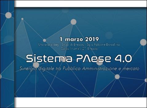 Sistema PAese 4.0 - Sinergia digitale tra Pubblica Amministrazione e mercato - Convegno finale Corso sulla digitalizzazione