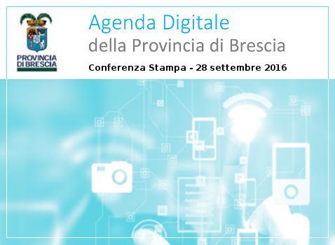 Agenda Digitale della Provincia di Brescia - Conferenza Stampa
