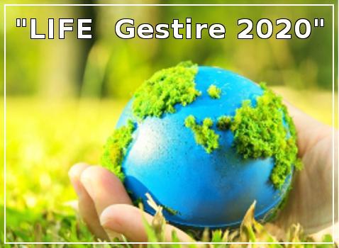 """Progetto """"LIFE Gestire"""" e """"LIFE  Gestire 2020"""""""