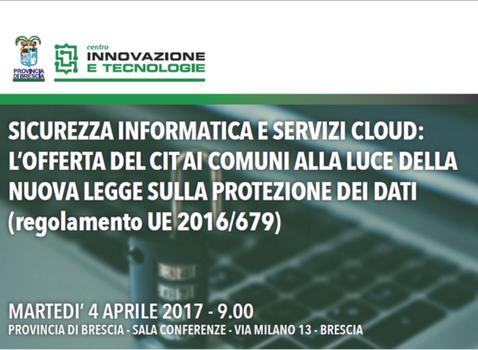 Sicurezza informatica e servizi cloud: l'offerta del CIT ai comuni alla luce della nuova legge sulla protezione dei dati